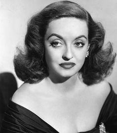 Bette Davis *insert suggestion to watch All About Eve*