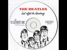THE BEATLES- LAST NIGHT IN HAMBURG (Full Album) Recorded Live Dec 1962 with Ringo on drums, John agreed to have the band recorded in exchange for beer during their performances.