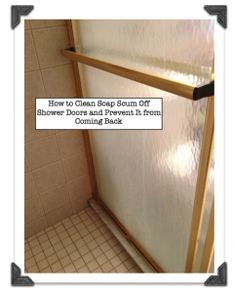 Clean scum from showers on pinterest soap scum glass - Cleaning bathroom glass shower doors ...