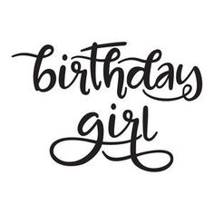 Welcome to the Silhouette Design Store, your source for craft machine cut files, fonts, SVGs, and other digital content for use with the Silhouette CAMEO® and other electronic cutting machines. Birthday Shirts, Girl Birthday, Birthday Girl Quotes, Happy Birthday, Birthday Design, Birthday Board, Birthday Greetings, Birthday Cake, Silhouette Design