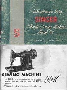 singer 99 and 99k sewing machine instruction manual sewing machine rh pinterest com Singer Model 99K Sewing Machine Vintage Singer 99K Sewing Machine