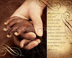 Adoption Art Scripture Art Bible Art: PURE RELIGION (James 1) 8x10 Fine Art Print