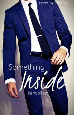 "You should read ""Something Inside (Wattys2015)"" on #Wattpad. #Romance"