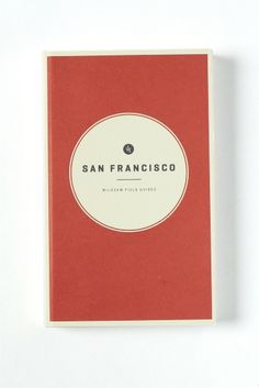 WILDSAM / ワイルドサム: FIELD GUIDES San Fran cisco
