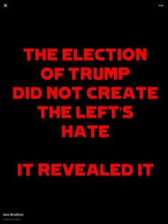Well, most of us knew it was there but it was more out in the open.  I speak of loudmouth liberals.  I have friends who are on the left but, even though I severely disagree with the leftist nonsense, they are much more respectful.