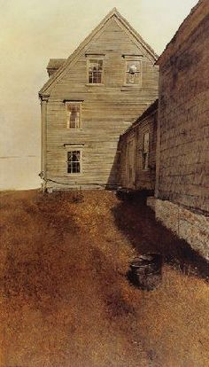 Weatherside - Andrew Wyeth<--- there is something very familiar about this scene. like ive walked beside it before