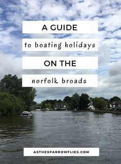 Norfolk Broads | Travel The UK | East Anglia Travel | Travel Inspiration