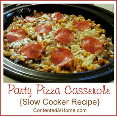 Party Pizza Casserole {Slow Cooker Recipe}