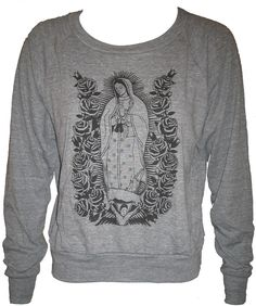 Lady of Guadalupe Virgin Mary Art Print Ladies Raglan Pullover Slouchy Sweatshirt American Apparel L. $28.00, via Etsy.