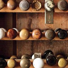 Salvaged door knobs are beautiful.