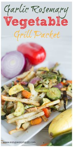 Garlic Rosemary Veggie grill packets can be put together in minutes and thrown on the grill for the perfect side or main dish! @Walmart #SpringIntoFlavor #ad -Eazy Peazy Mealz