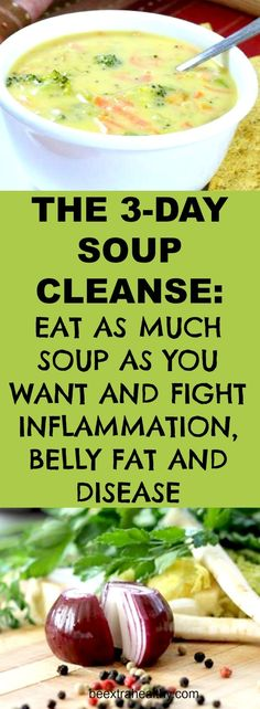 Soup Cleanse: Eat as Much as You Want and Fight Inflammation, Belly Fat, and Disease The body needs to be cleansed form time to time; in fact nowadays due to the excessive presence of numerous toxins it may need more frequently a detox treatment. Healthy Drinks, Healthy Snacks, Detox Drinks, Eat Healthy, Tea Drinks, Healthy Soups, Healthy Protein, Healthy Weight, Sopa Detox