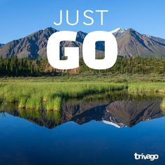 Travel Quotes:  Just go