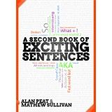A Second Book of Exciting Sentences - Alan Peat with links to sentences and text types