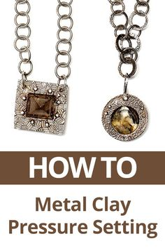 Create this stunning necklace using metal clay and wire. Easy how to metal clay pressure setting! #metal #clay #wire