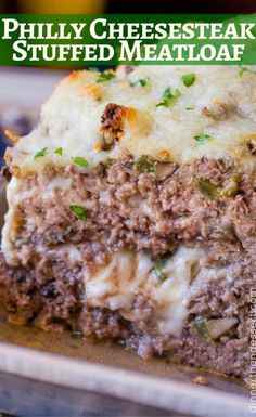 Philly Cheesesteak Meatloaf STUFFED and TOPPED with Provolone Cheese!