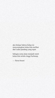 Quotes Indonesia Fiersa Besari Ideas For 2019 Quotes Rindu, Text Quotes, Photo Quotes, Mood Quotes, Life Quotes, Quotes Lucu, Cinta Quotes, Quotes Galau, Aesthetic Words