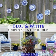 Pick a Color, Any Color Blue and white decor looks gorgeous indoors but it's also a beautiful choice for gardens as well. You could choose any color theme you like. I chose blue because: a) I love it ( best...