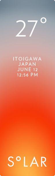 糸魚川市 weather has never been cooler. Solar for iOS.
