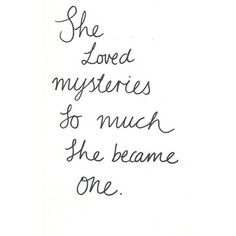 """She loved mysteries so much she became one."" -- John Green, Paper Towns ︎Entry 1!! Love this book"