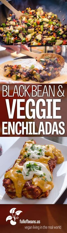 Hearty cheesy and delicious these Black Bean and Veggie Enchiladas will be a hit for a party dinner or anytime at all Bonus Amazing Nacho Sauce recipe included in the pos. Veggie Dishes, Veggie Recipes, Mexican Food Recipes, Whole Food Recipes, Vegetarian Recipes, Cooking Recipes, Healthy Recipes, Recipes Dinner, Ovo Vegetarian