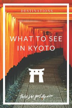 After spending a long weekend exploring Japan's ancient capital, I've come up with a little list of what to see in Kyoto. via @thshegoesagain