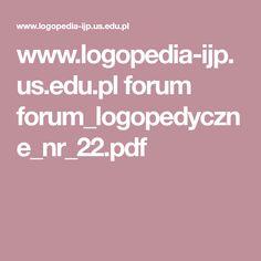 www.logopedia-ijp.us.edu.pl forum forum_logopedyczne_nr_22.pdf