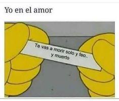 #memesespañol #chistes #humor #memes #risas #videos #argentina #memesespaña #colombia #rock #memes #love #viral #bogota #mexico #humornegro #bogota #chile #panama #españa #español #videosderisas #jajajaja #love #meme #memeespañol #latam #momaso #estadosunidos Funny Memes, Hilarious, Blog Images, Spanish Quotes, Fortune Cookie, The Simpsons, Life Quotes, Tumblr, Lol