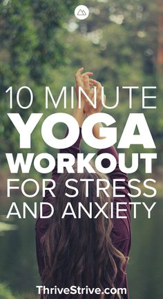 Yoga is great for stress and anxiety. In this 10-minute yoga workout you will learn moves to help get rid of stress, improve flexibility, and remove anxiety.