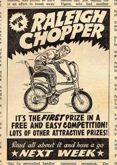 Win A Raleigh Chopper Retro Ads, Vintage Advertisements, Vintage Ads, Cool Bicycles, Cool Bikes, Raleigh Chopper, Lowrider Bicycle, Old Bicycle, Old School Toys