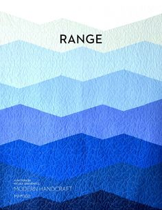 Range Quilt PDF Pattern – MODERN HANDCRAFT