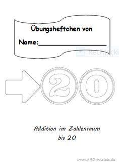 Übungsheftchen Mathe - Addition im Zahlraum bis 20