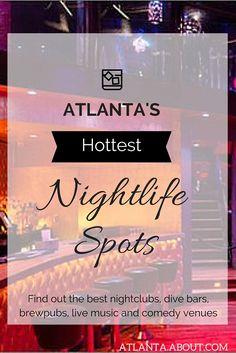 Atlanta's best dive bars, nightclubs, brewpubs, live music and comedy venues. Miami Beach Nightlife, Vancouver Nightlife, San Diego Nightlife, Prague Nightlife, Thailand Nightlife, Atlanta Nightlife, Atlanta Attractions, Atlanta Bars, Viajes