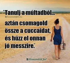 Ez igaz Interesting Quotes, Poems, Mindfulness, Inspirational Quotes, Positivity, Humor, Funny, Life, Running