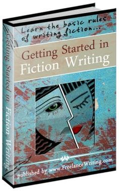 precious free books getting started in fiction writing learn the bas