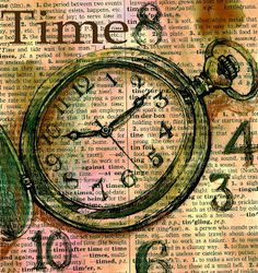"""""""Time"""" -- Mixed Media Drawing on Distressed Dictionary Paper"""