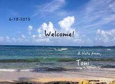 A Note From Toni - Welcome #limeinthecoconutlife #TonisThoughts