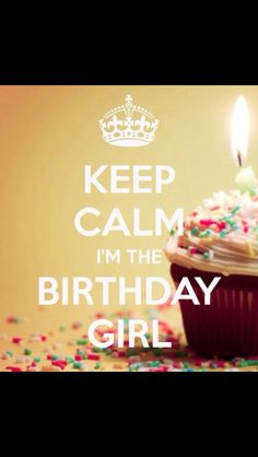 KEEP CALM I m The Birthday Girl. Another original poster design created with the Keep Calm-o-matic. Buy this design or create your own original Keep Calm design now. Keep Calm Birthday, Today Is Your Birthday, Its My Bday, Birthday Month, November Birthday, 22nd Birthday, Birthday Stuff, Birthday Board, Birthday Crafts