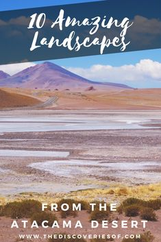 The Atacama Desert in Chile is one of the must see destinations in South America. Beautiful landscapes abound - here's ten photos for your travel inspiration Europe Travel Tips, Travel Guides, Travel Destinations, Travel Hacks, Europe Packing, Traveling Europe, Backpacking Europe, Packing Lists, Travel Articles