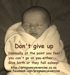 Motivation for mums me to you- Don't give up! Pregnancyexercise.co.nz and your Mummy trainer