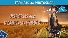 Recorte con modos de fusión - Photoshop Tutorial