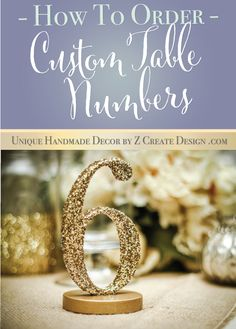How to order custom table numbers for your wedding or event - it's easy! | Table Numbers by Z Create Design at www.ZCreateDesign.com