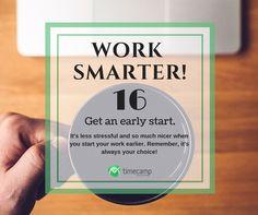 Work Smarter and Get an Early Start!  #WorkSmarter #MotivationMonday #Productivity #TimeManagement