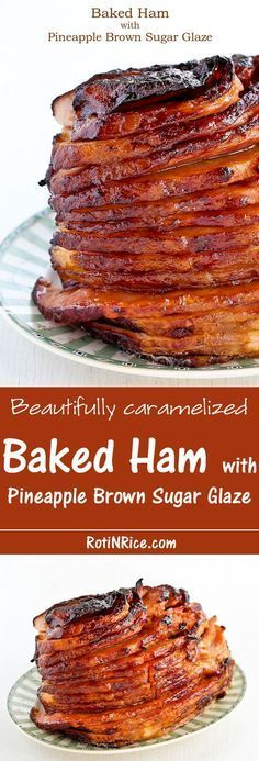 Beautifully caramelized Baked Ham with Pineapple Brown Sugar Glaze Recipe - a perfect alternative or addition to the Thanksgiving Turkey! Roti n Rice - The BEST Classic, Improved and Traditional Thanksgiving Dinner Menu Favorites Recipes - Main Dishes, Traditional Thanksgiving Dinner Menu, Holiday Dinner, Ham For Thanksgiving, Easter Dinner, Thanksgiving Side Dishes, Sides For Ham Dinner Christmas, Thanksgiving Recipes Make Ahead, Christmas Main Dishes, Thanksgiving Casserole