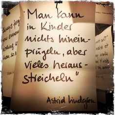 Tolla Erleuchtung – meine Zettelz Lampe von Ingo Maurer How right Astrid Lindgren has. And with their books you can also give children a lot of pleasure. Handwritten Quotes, True Words, Inspire Me, Quotations, Lyrics, About Me Blog, Life Quotes, Told You So, Inspirational Quotes
