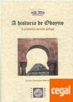 A historia de Odoyno. Primeira novela galega