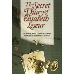 Secret Diary of Elisabeth Leseur - Amazing Catholic conversion story