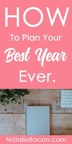 How to plan your best year ever