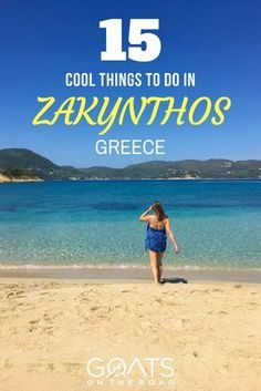 15 Cool Things To Do in Zakynthos Greece - Goats On The Road