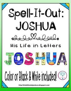 This includes both the Joshua Spell-It-Out letters that are great for bulletin board toppers or alone on a wall or door for discussion starter and/or review. Also, the Joshua Flap Book that students love. They can lift-the-flap and write the Joshua facts during the lesson. Scriptures included and both are in color and black & white.
